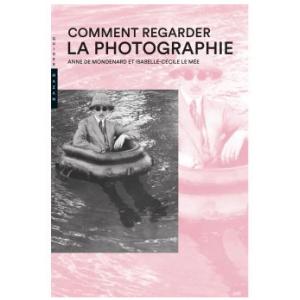 COMMENT REGARDER LA PHOTOGRAPHIE