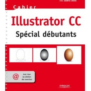 ILLUSTRATOR CC POUR DEBUTANTS
