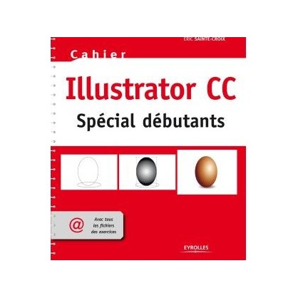 ILLUSTRATOR CC POUR DEBUTANTS